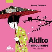 akiko l'amoureuse Antoine Guilloppe